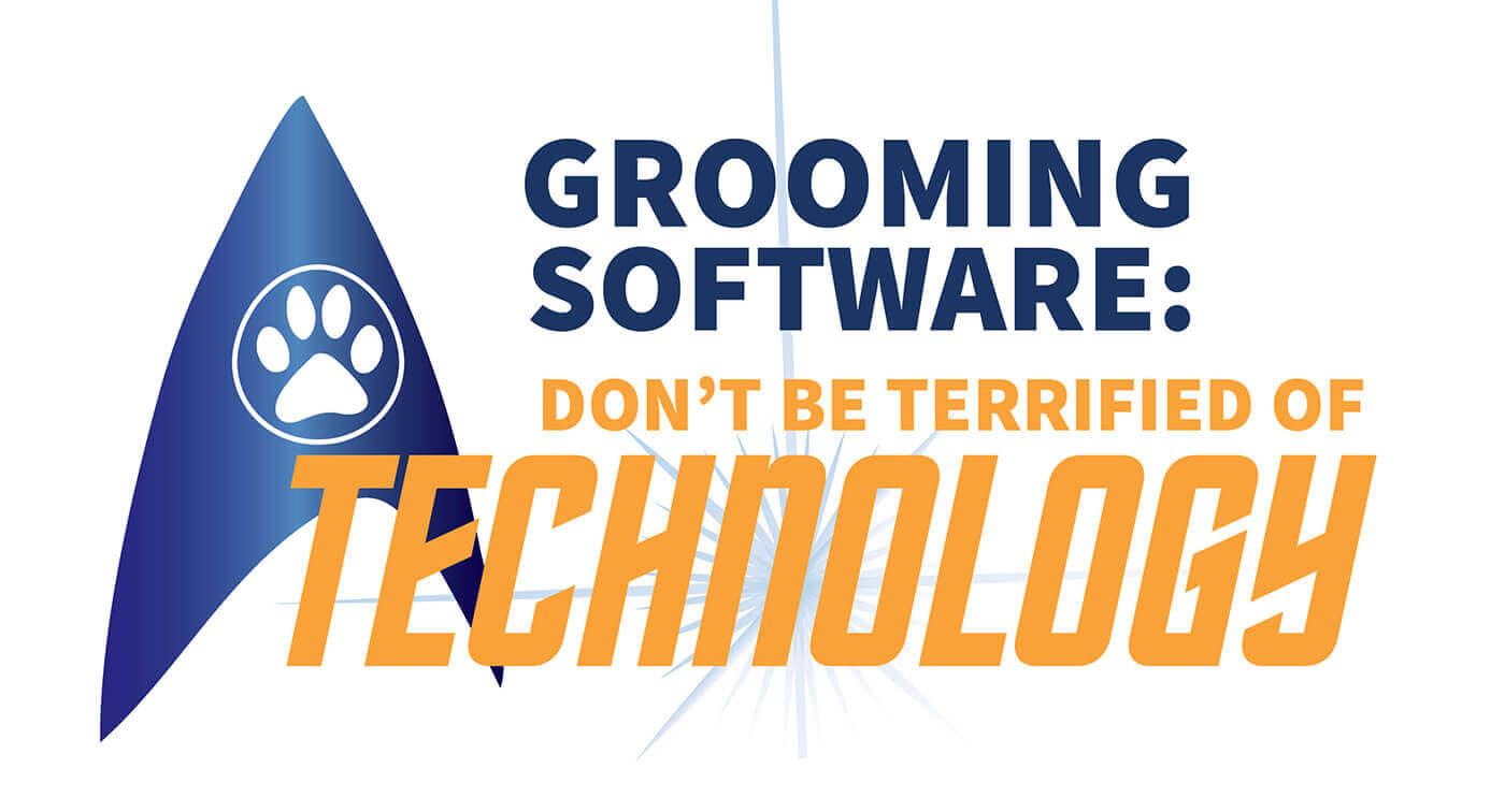 Grooming Software | Groomer to Groomer - Pet Grooming News