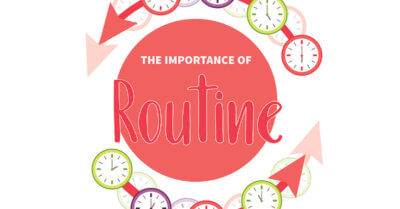 The Importance of Routine
