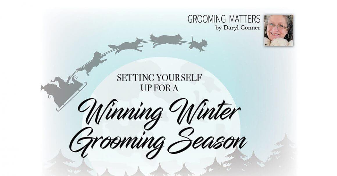 Winning Winter Grooming Season