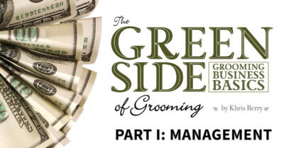 The Green Side of Grooming, Part 1: Management