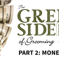 green side of grooming part 2: money
