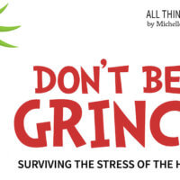 Don't Be A Grinch