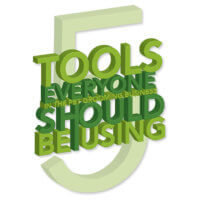 5 Tools Everyone Should Be Using