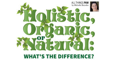 Holistic, Organic, or Natural: What's the Difference?