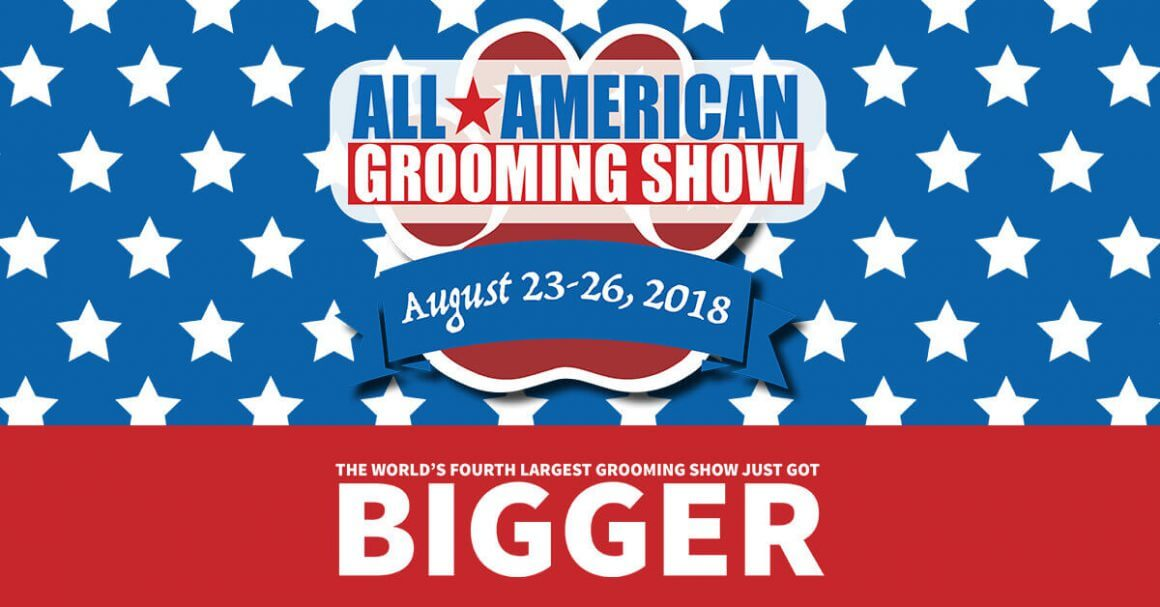 All American Grooming Show: The World's Fourth Largest Grooming Show Just Got Bigger