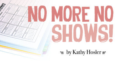 No More No Shows!