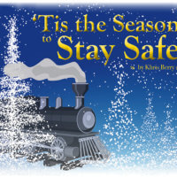 'Tis the Season to Stay Safe