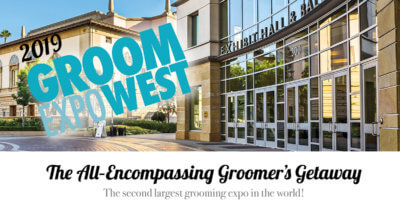 2019 Groom Expo West the All-Encompassing Groomer's Getaway