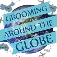 Grooming Around the Globe