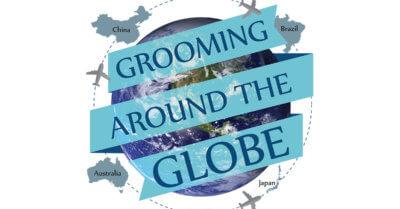 Grooming Around the Globe