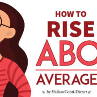 How to Rise Above the Average